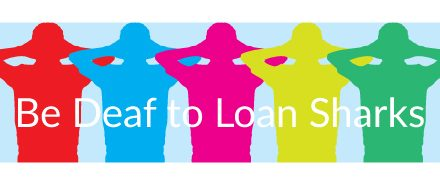 DEAFS: Stop Loan Sharks